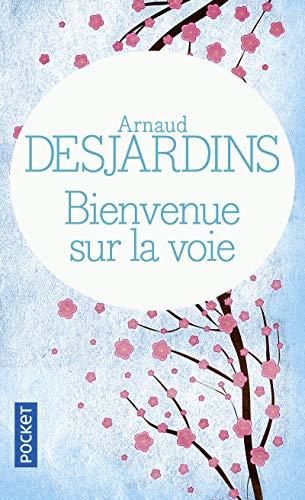9782266171618: Bienvenue sur la voie (French Edition)