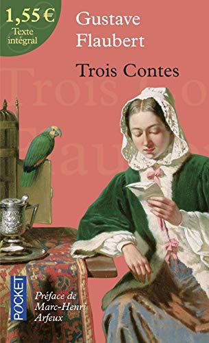 Trois Contes (Pocket): Flaubert, Gustave