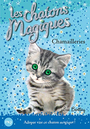 Les chatons magiques - Tome 4: Bentley, Sue
