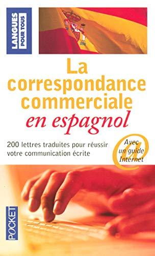 9782266172202: La correspondance commerciale en espagnol