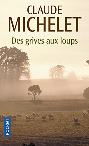 9782266172363: DES Grives Aux Loups (French Edition)