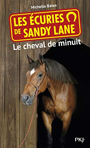 9782266172875: Les �curies de Sandy Lane T.4 : Le cheval de minuit