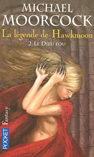 9782266172950: La légende de Hawkmoon, Tome 2 (French Edition)
