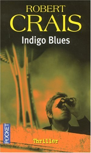 INDIGO BLUES -NE (226617312X) by Robert Crais