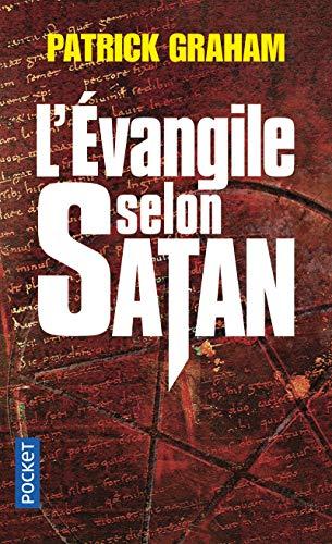 9782266173582: L'Evangile Selon Satan - Prix Maison de la Presse 2007