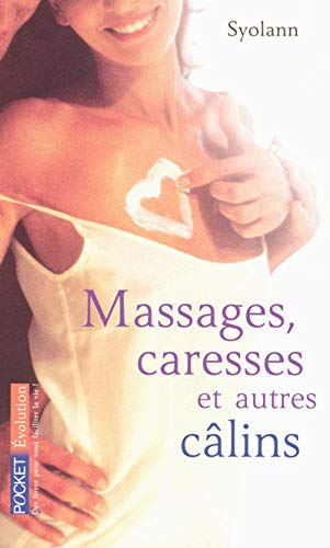 9782266173612: Massages, caresses et autres c�lins