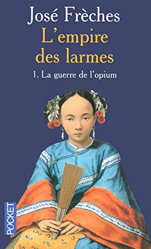 9782266174022: L'Empire des larmes, Tome 1 (French Edition)