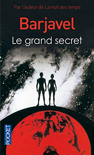 Le Grand Secret: Barjavel, RenÃ