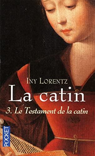 9782266176194: La Catin, Tome 3 : Le testament de la catin (Pocket)