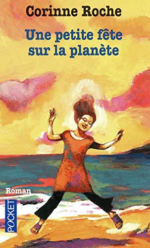 9782266176217: Une Petite Fete Sur La Planete (French Edition)