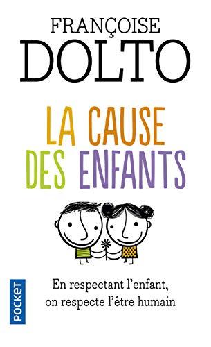 9782266176354: La cause des enfants (Pocket Evolution)