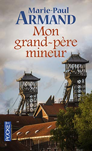 Mon Grand-Pere Mineur (French Edition): Armand, Marie-Paul