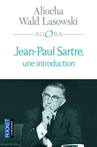 Jean-Paul Sartre, une introduction: Aliocha Wald Lasowski