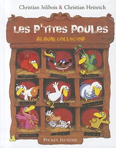 Les P'tites Poules : Album collector: Jolibois, Christian