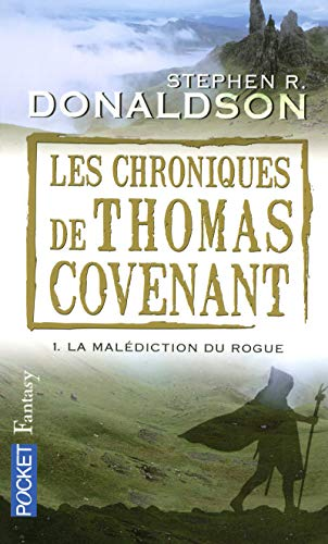 Les chroniques de Thomas Covenant - 1. La malédiction du rogue: Jean D', Ormesson