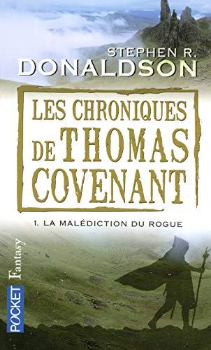 9782266178297: Les chroniques de Thomas Covenant, tome 1 : La malédiction du Rogue