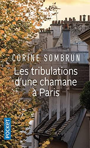 9782266178471: Les tribulations d'une chamane à Paris