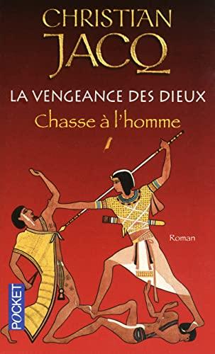 Vengeance Des Dieux T1 Chasse (French Edition): Jacq, Christian