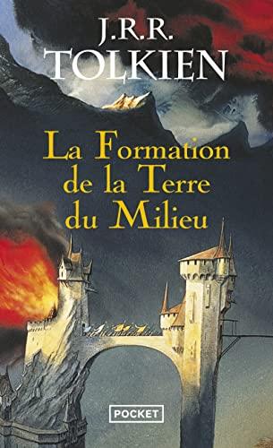 9782266178761: La formation de la Terre du Milieu (French Edition)