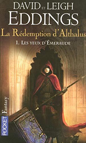 9782266179171: La Rédemption d'Althalus, Tome 1 : Les yeux d'Emeraude