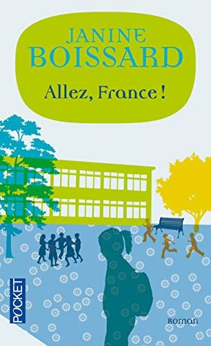 Allez, France ! (French Edition): Janine Boissard