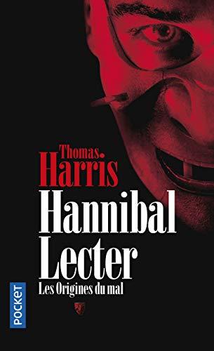 9782266179331: Hannibal Lecter: Les Origines Du Mal (French Edition)