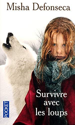 9782266179362: Survivre avec les loups (Pocket)