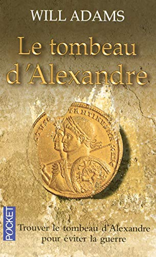 Le tombeau d'Alexandre: Will Adams et