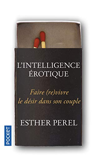 9782266181747: L'intelligence �rotique : Faire vivre le d�sir dans le couple (Pocket)