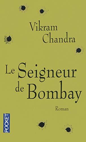 Le Seigneur De Bombay (French Edition): Vikram Chandra