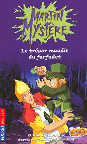 9782266182324: Martin Mystère, Tome 11 : Le trésor maudit du farfadet