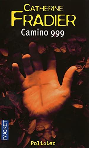 9782266182966: Camino 999 (French Edition)