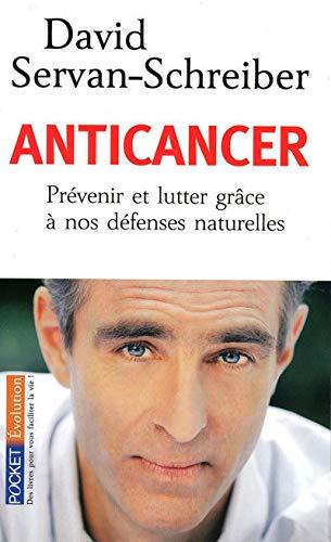 9782266183321: Anticancer : Prévenir et lutter grâce à nos défenses naturelles (Pocket Evolution)