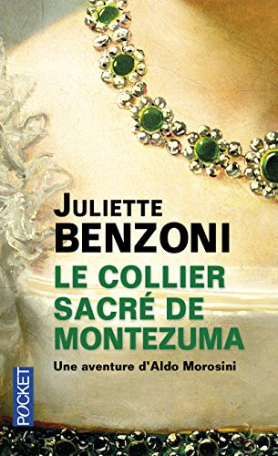 9782266183567: Le Collier Sacre De Montezuma (French Edition)