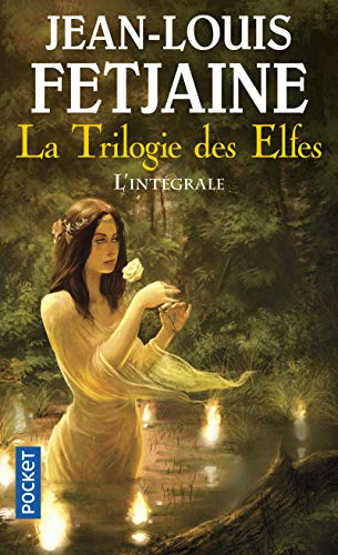 9782266183765: La trilogie des elfes : L'intégrale (Pocket Fantasy)