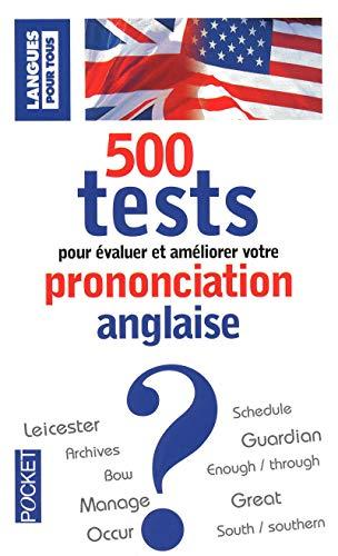 9782266185349: 500 tests de prononciation anglais GB/US : Pour s'�valuer et progresser