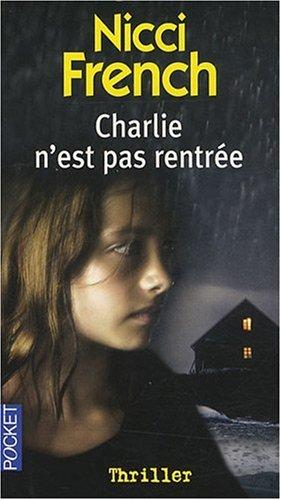 Charlie n'est pas rentrée: N/A
