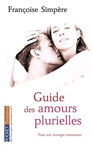 9782266186216: Guide des amours plurielles (French Edition)