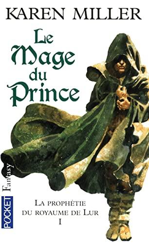 La Prophétie du royaume de Lur, Tome 1 (French Edition) (9782266186346) by C�dric Perdereau, B�n�dicte Lombardo Karen Miller