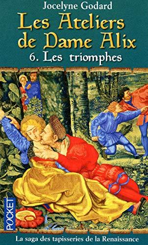9782266186735: Les Ateliers de Dame Alix, Tome 6 (French Edition)