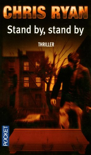 9782266188012: Stand by, Stand by (French Edition)