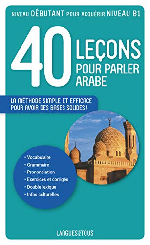 9782266189101: 40 leçons pour parler arabe (French Edition)