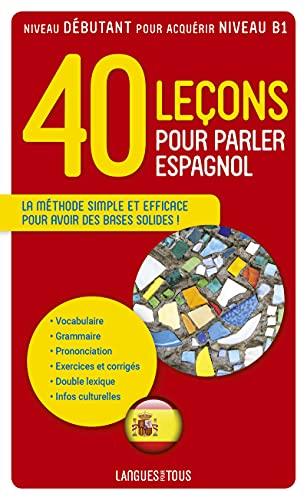 9782266189156: 40 Leçons pour parler espagnol (French Edition)