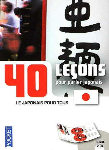 40 leçons pour parler japonais: Hidenobu Aiba, Richard Dubreuil, Colette Perrachon