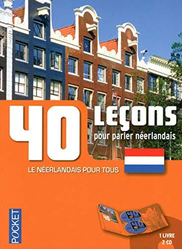 40 leçons pour parler néerlandais (French Edition): Frans Van Passel