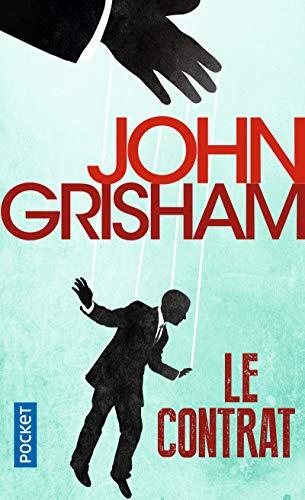 Berufung, Französische Ausgabe - Le Contrat; Grisham, John