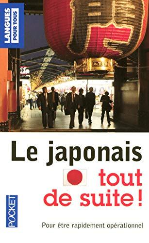 9782266189880: Le japonais tout de suite ! (Pocket Langues pour tous)