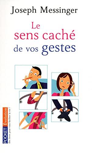 Le sens caché de vos gestes (French: Joseph Messinger, Fabrice
