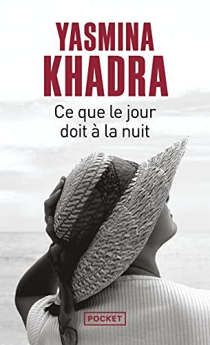 9782266192415: Ce Que Le Jour Doit a la Nuit (English and French Edition)