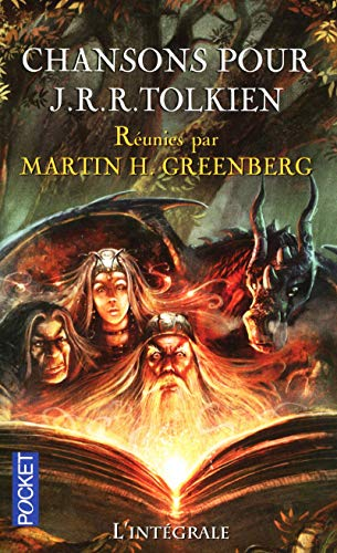 Chansons pour J. R. R. Tolkien: Greenberg, Martin H.